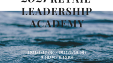 The Luxury Business Institute Korea hosts the 2021 Retail Leadership Academy