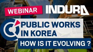 INDURA / FKCCI Public Works in KOREA - Developments and future prospects - Webinar
