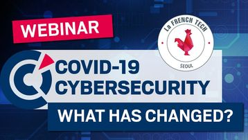 [Webinar] Cybersecurity : What Covid-19 has changed