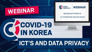 Covid-19 The Korean strategy for DATA PRIVACY AND ICTs FRAMEWORK - FKCCI webinar