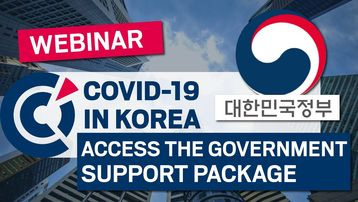 [Webinar] How to access the Korean Government's support package for your business ?